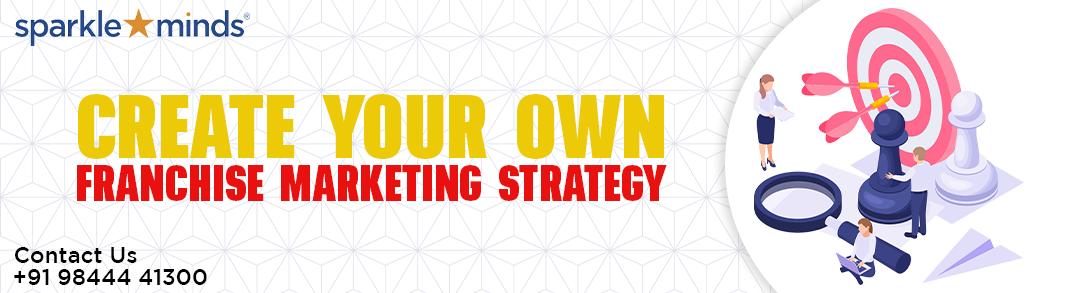 Franchise Marketing Strategy : Sparkleminds