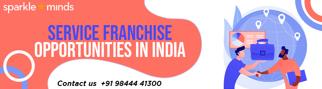 Service Franchise Opportunities in India : Franchisebazar